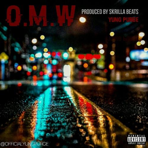 Yung Purge Omw Prod By Skrilla Beats By Yung Purge