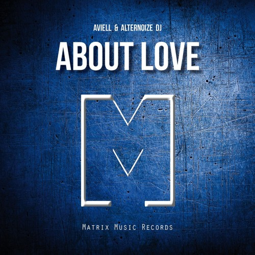 Aviell alternoize dj about love electro house by for House music records