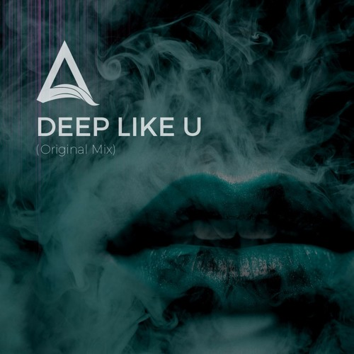 Deep Like U (Original Mix)
