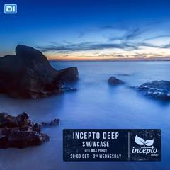 Incepto Deep Showcase (015) with Max Popov @ DI.FM [13.04.16]