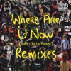 Skrillex And Diplo - Where Are Ü Now (with Justin Bieber) (Kamajiko Remix)