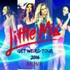 Little Mix - Move  Live (Get Weird Tour).mp3.mp3
