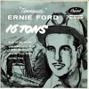 16 Tons (Tennessee Ernie Ford)