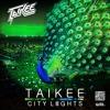 City Lights Vol. III ( mixed by Taikee )
