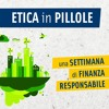 Etica In Pillole (14 apr '16) – Una settimana di Finanza Responsabile