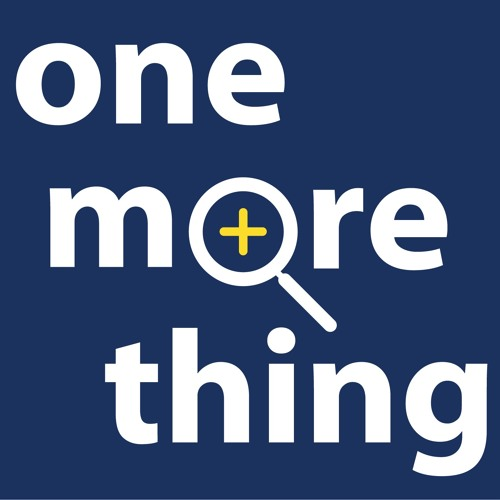 One More Thing Episode 34 - Muérdete La Lengua