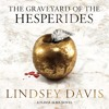 THE GRAVEYARD OF THE HESPERIDES by Lindsey Davis - audiobook extract