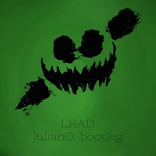 Knife Party - LRAD (JulianO. Bootleg)
