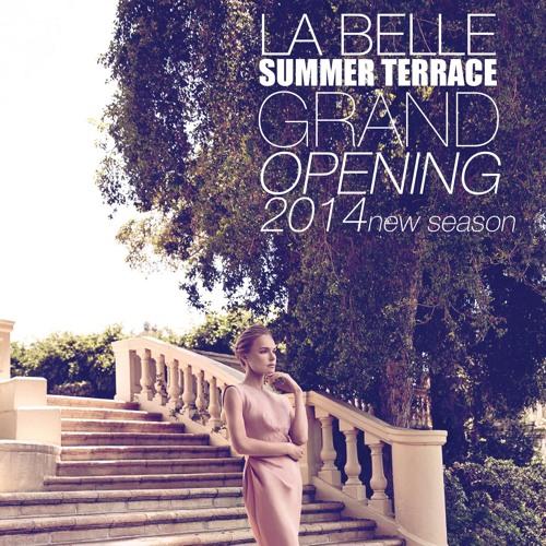 volume#4. LA BELLE summer terrace GRAND OPENING 2014