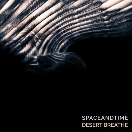 Spaceandtime || Desert Breath
