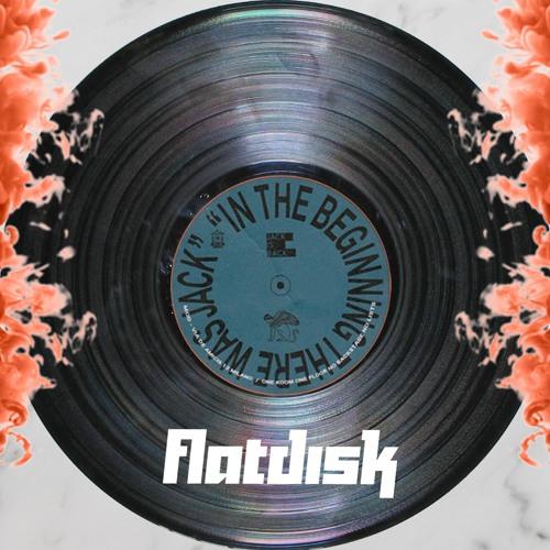 Flatdisk - In The Beginning