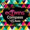 EC TWINS - Compass(Versus Remix)[FREE DOWNLOAD]
