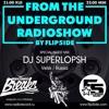 From The Underground Radioshow 042 with DJ SUPERLOPSH