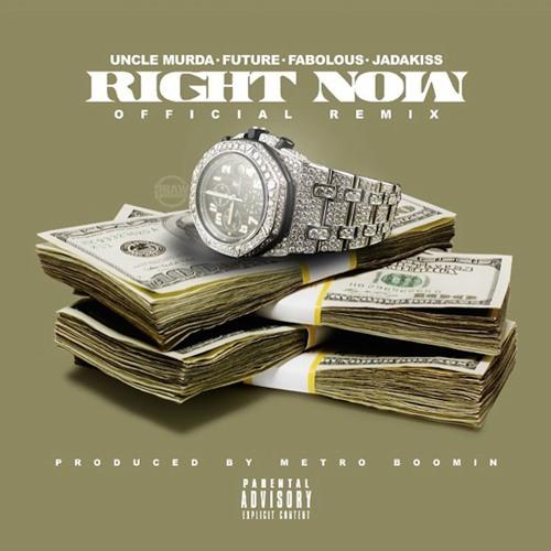 Uncle Murda - Right Now (Remix) (feat. Future, Fabolous & Jadakiss)