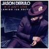 Jason Derulo - If It Ain't Love (AMIGO 128 Edit) *FREE DL=BUY*