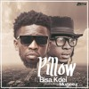 Bisa Kdei Ft Mugeez (R2Bees) – Pillow