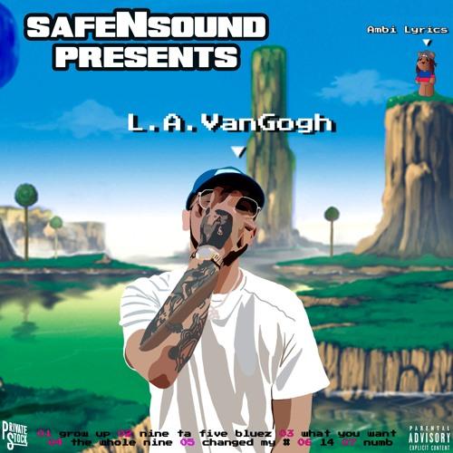 safeNsound presents L.A. VanGogh