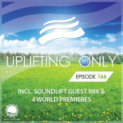 Uplifting Only 166 (April 14, 2016) (incl. SoundLift Guestmix) [All Instrumental]
