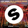 Lost Kings - You ft. Katelyn Tarver (Unlike Pluto Remix)