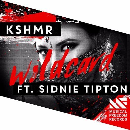 KSHMR feat. Sidnie Tipton - WildCard (T.D.R! Hardstyle Edit) [FREE DOWNLOAD!]