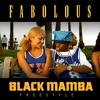 Fabolous - Black Mamba Freestyle