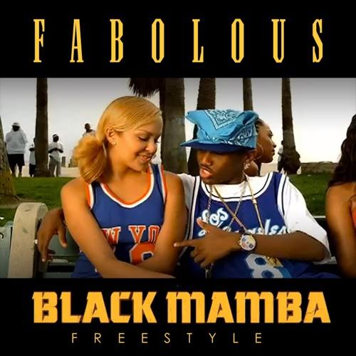 MyFabolousLife Fabolous Black Mamba Freestyle soundcloudhot