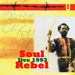 U - Roy - Soul Rebel (live March 26 1993 CV Lindau)