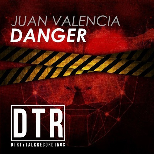 Danger (Original Mix) Juan Valencia & Nibor OUT NOW!