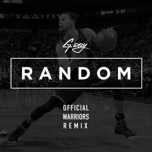 G EAZY Random (Warriors Remix) soundcloudhot