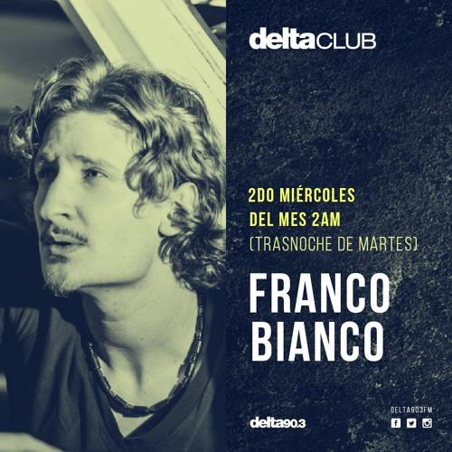 Franco Bianco - Delta FM 90.3 | Buenos Aires [04.2016]