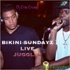 Bikini Sundayz LIVE JUGGLIN…DJ Cris Cross & Bad Scientist ..Street Edition (Kingston Jamaica)