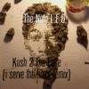 Noto X I Serve The Bass[kush 2 The Face] Remix Mp3