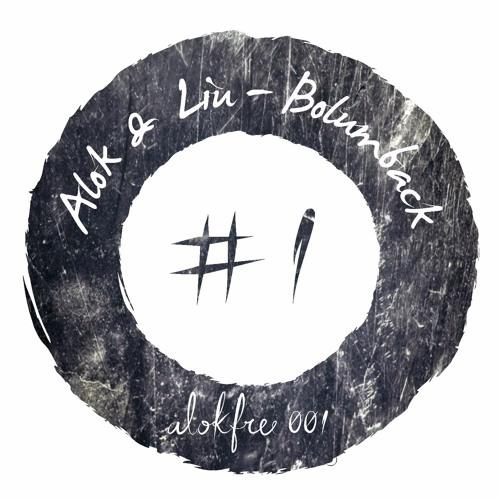 ALOK & LIU - BOLUMBACK [ FREE DOWNLOAD ]