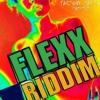 #DJ RUN - FLEXX RIDDIM [ Factory Maker ]