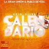 Ezio Oliva - El Calendario (La Gran Unión & Pablo Devesa Mambo Remix)