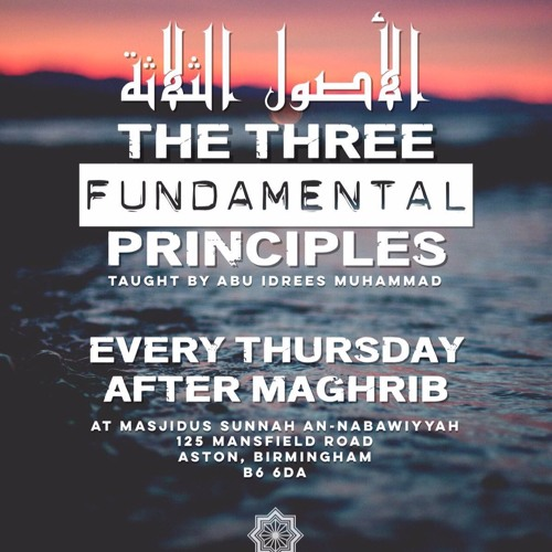 Three Fundamental Principles Taught by Abu Idrees