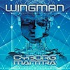 Wingman - CyborgizatiON  ( Out Now Profound Records )