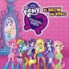 14. Como Arco Iris - MLP EG El Show En Vivo