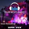 Club Nights Radio Vol 14 Texas Throwdown