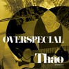 "OVERSPECIAL | Thao (acústico) • ""Easy Lover"" (Phil Collins)"