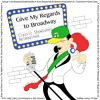 George 'n the Skankee Doodle Dandies - Give My Regards To Broadway