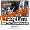 75 Waiting 4 Wrath - Epsiode 075 - The One Where Jim Tells Us About The Boss - Patreon Preview