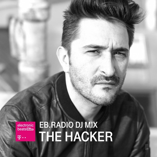 2016.04.15 - The Hacker - EB.Radio DJ Mix Artworks-000158272044-sjqceo-t500x500
