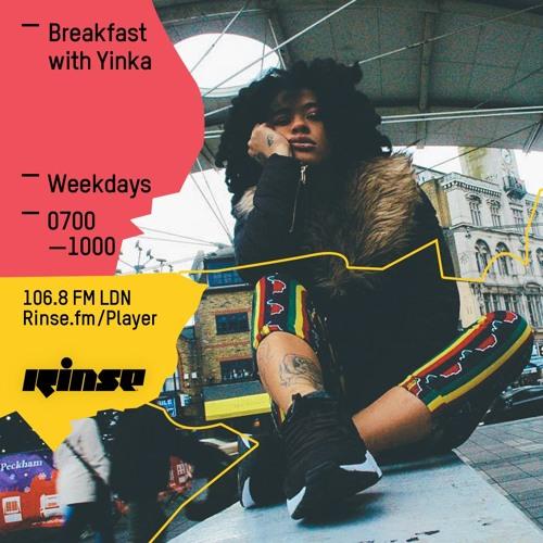Rinse FM Podcast - Breakfast With Yinka