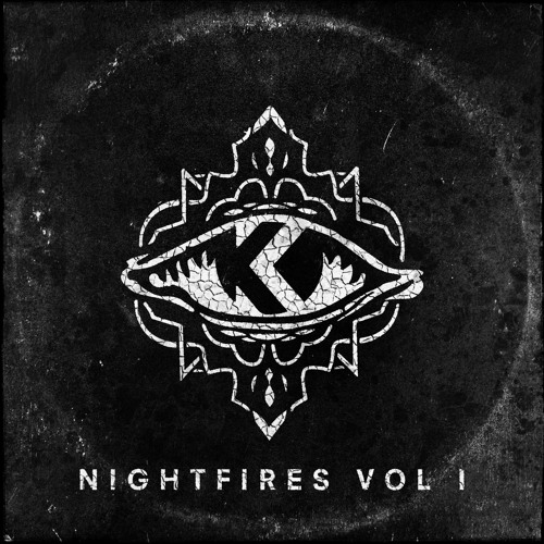 Kove - Nightfires Vol 1 Out Now
