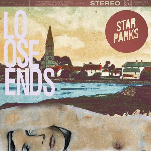 Star Parks - Loose Ends