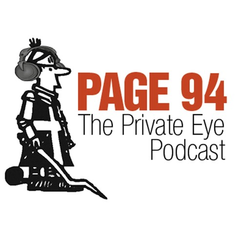 Page 94 The Private Eye Podcast - Episode 16