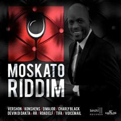 MOSKATO RIDDIM MIX April 2016 @birchillmusic @djmega_uk Ft Konshens, Tifa, Charly Blacks & More