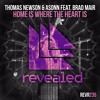Thomas Newson & Asonn feat. Brad Mair - Home Is Where The Heart Is