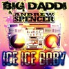 Big Daddi & Andrew Spencer - Ice Ice Baby (Christian Liebeskind Remix Edit)  Sc